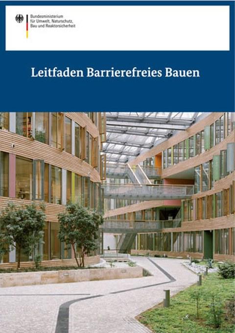 Cover der Publikation Leitfaden Barrierefreies Bauen