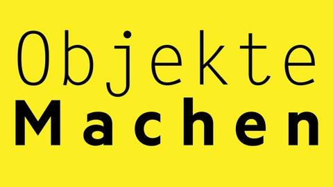Objekte Machen, Ausstellung Kulturschaufenster, Professur für Darstellungslehre, Professur für Gestaltungslehre, TU Dresden