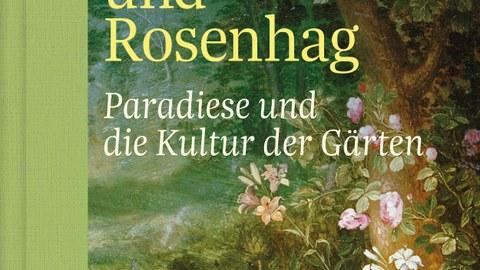 """Titelbild des Buches """"Balsambeet und Rosenhag"""""""