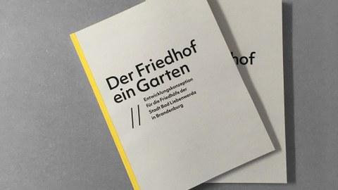 """Publikation """"Der Friedhof ein Garten"""""""