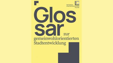Glossar zur gemeinwohlorientierten Stadtentwicklung
