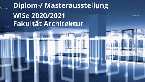 Bild zur Ankündigung der digitalen Ausstellung der Abschlussarbeiten an der Fakultät Architekur, es werden transparente Plakate in einem großem Raum in einer abstrakten Darstellung gezeigt.