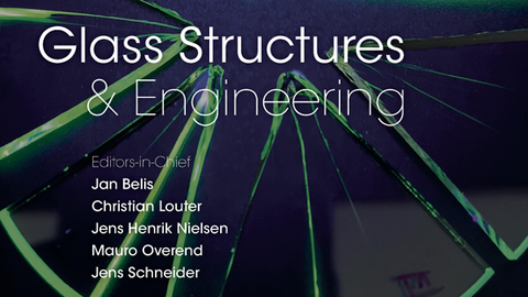 Glass Structures & Engineering - Volume 6 - Issue 1
