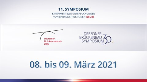 Graphic shows the logos of the conferences for the 11th Symposium on Experimental Investigations of Structures, the German Bridge Building Award 2020 and the 30th Dresden Bridge Building Symposium.