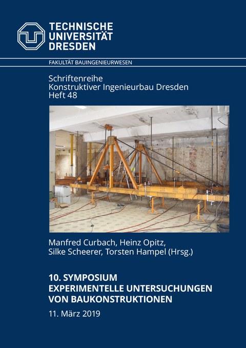"""10. Symposium """"Experimentelle Untersuchungen von Baukonstruktionen"""""""