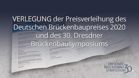 VERLEGUNG der Preisverleihung des Deutschen Brückenbaupreises 2020 und des 30. Dresdner Brückenbausymposiums