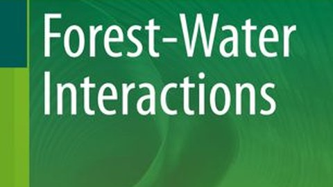 "Cover of the book on ""Forest- Water Interactions"""