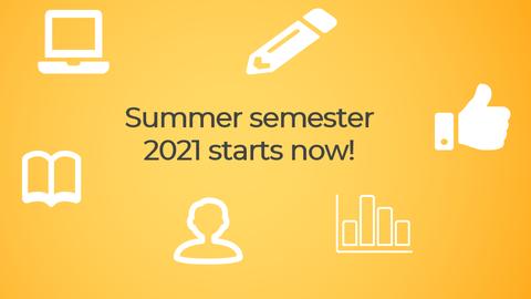 """Symbolhafte Abbildungen eines Buchs,  Computers, Stifts, eines Diagramms und einer Person und der Schriftzug  """"Summer Semester 2021 starts now"""