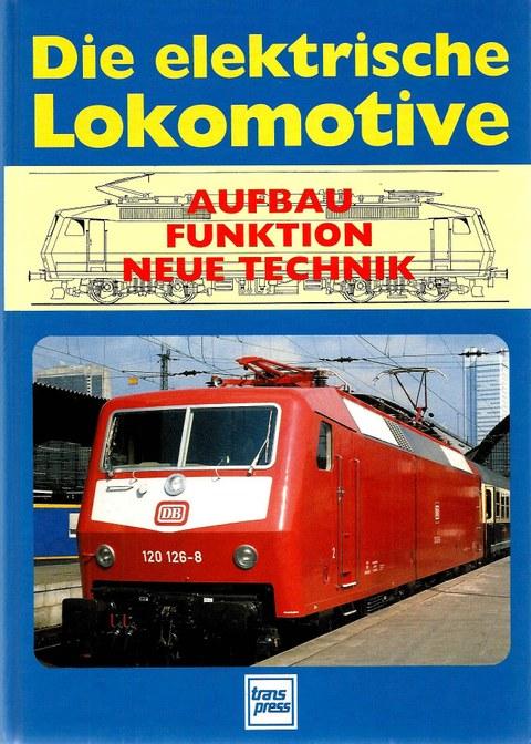 Cover Die elektrische Lokomotive