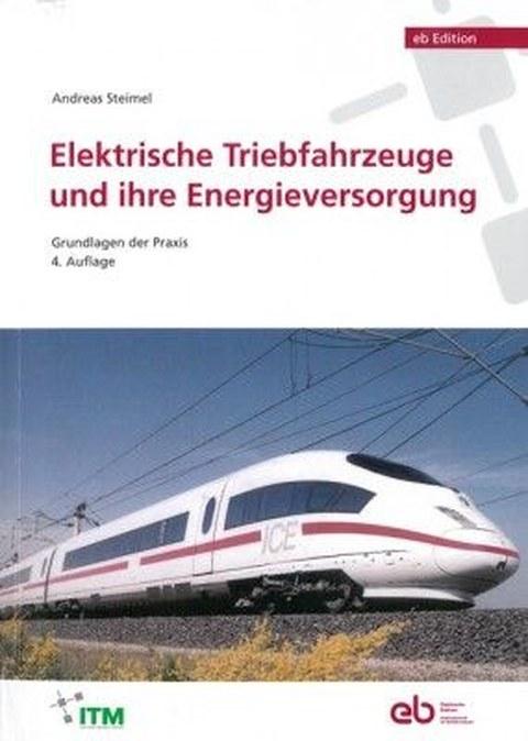 Cover Elektrische Triebfahrzeuge und ihre Energieversorgung