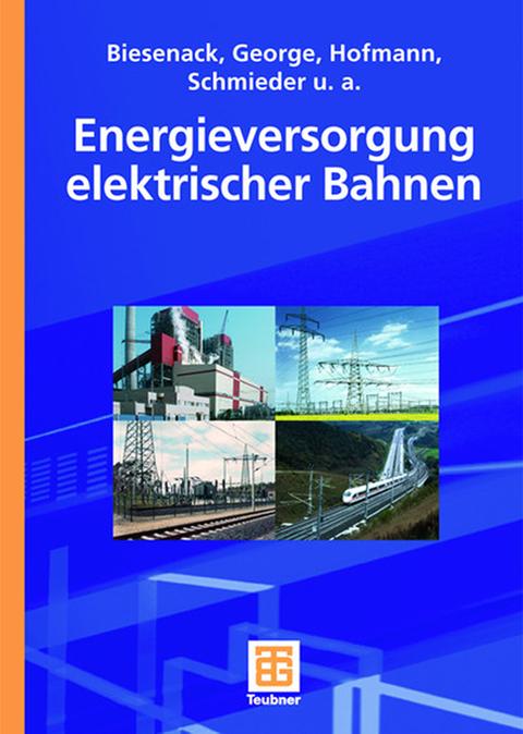 Cover Energieversorgung elektrischer Bahnen