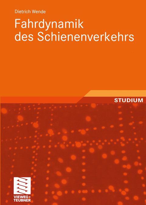 Cover Fahrdynamik des Schienenverkehrs