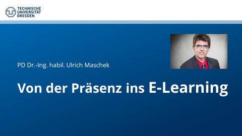Titel Von Präsenz ins E-Learning
