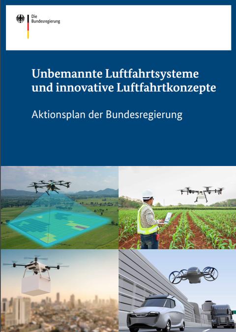 Unbemannte Luftfahrtsysteme und innovative Luftraumkonzepte