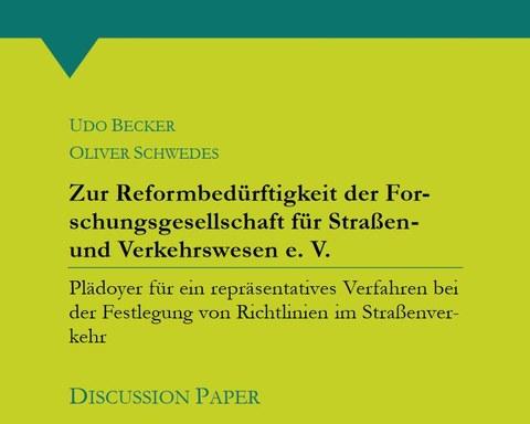 Zur Reformbedürftigkeit der FGSV