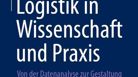Logistik in Wissenschaft und Praxis - Cover