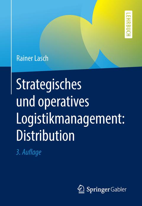 Cover des Buches Strategisches und operatives Logistikmanagement: Distribution, 3. Auflage
