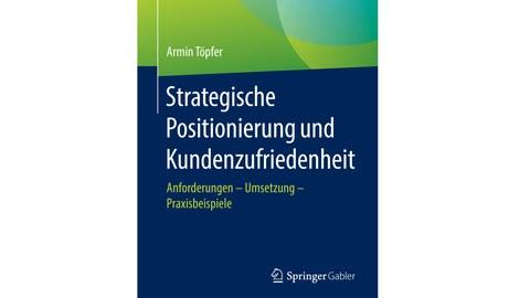 Strategic Positioning and Customer Satisfaction (German)