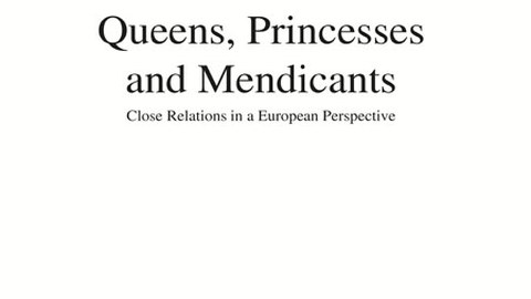 Queens, Princesses and Mendicants