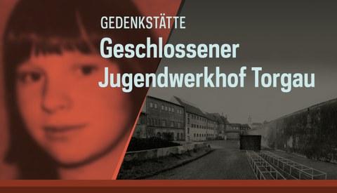 Gedenkstätte Geschlossener Jugendwerkhof Torgau