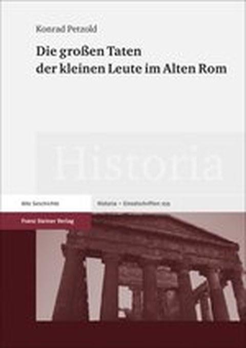 """Titelblatt des Buches """"Die großen Taten der kleinen Leute im Alten Rom"""" von Konrad Petzold mit der Abbildung eines antiken Tempels (Teil der Buchreihe """"Historia"""")"""