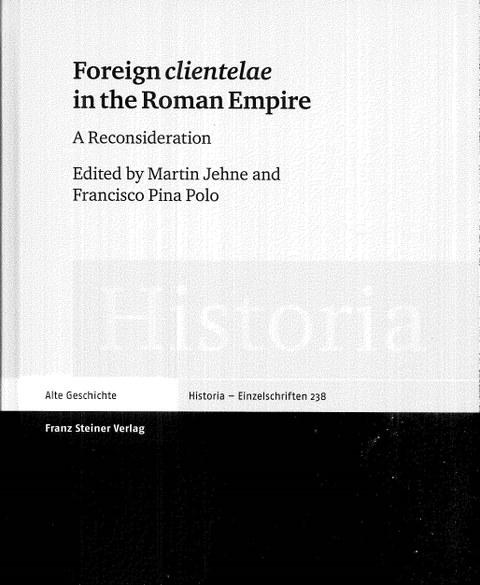 """Buchcover zum Sammelband """"Foreign clientelae in the Roman Empire"""", Stuttgart 2015."""