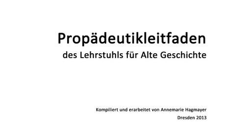 Deckblatt des Propädeutikleitfadens des Lehrstuhls für Alte Geschichte