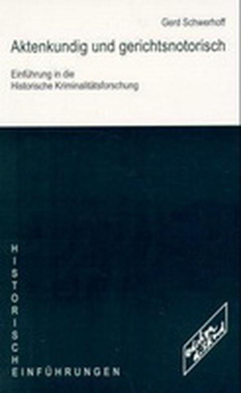 Cover Aktenkundig und gerichtsnotorisch