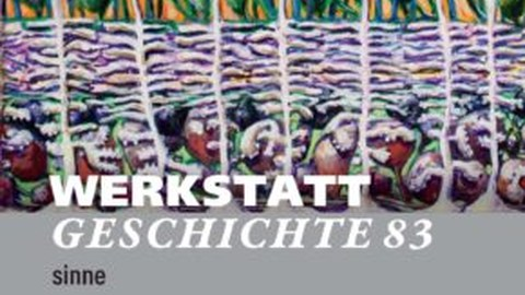 The cover of the 83rd issue of WERKSTATTGESCHICHTE on the subject of 'Senses' is adorned with a colorful abstract work of art that is reminiscent of a cross-section of human skin