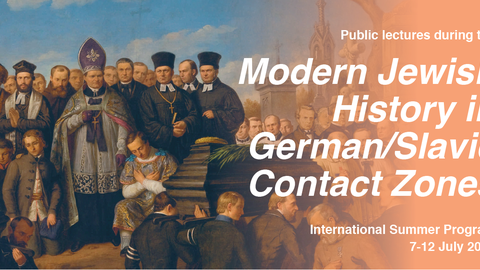 Public lectures during the modern Jewish History in German/Slavic Contact Zones International Summer Program