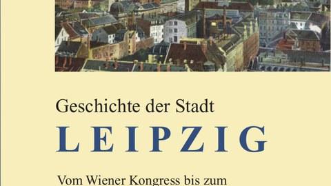 Geschichte der Stadt Leipzig, Bd. 3