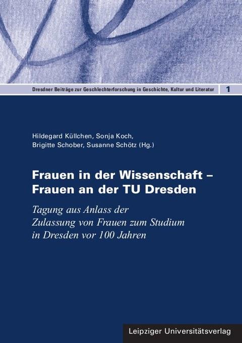 """Das Bild zeigt das Buchcover der Publikation """"Frauen in der Wissenschaft – Frauen an der TU Dresden"""""""