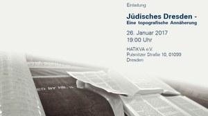 """Das Bild zeigt einen Ausschnitt aus einem Flyer zu einer Einladung zur Veranstaltung """"Jüdisches Dresden - Eine topografische Annäherung"""" aus dem Jahr 2017."""