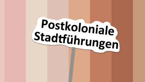 Postkoloniale Stadtführungen