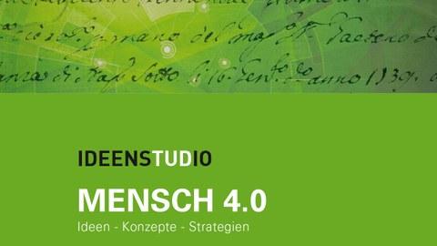 Ideenstudio Mensch 4.0