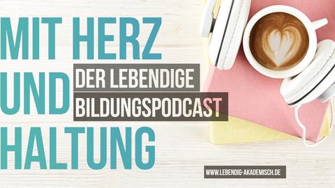 Mit Herz und Haltung - Podcast der Katholischen Akademie mit der TU Dresden