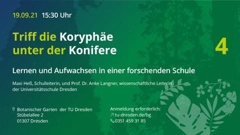 """Flyer für die Veranstaltung """"Triff eine Koryphäe unter der Konifere"""" am 19. September 2021 mit Maxi Heß und Anke Langner zum Aufwachsen an einer forschenden Schule, der Universitätsschule Dresden."""