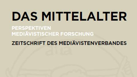 Titelblatt der Zeitschrift Das Mittelalter, nur Text
