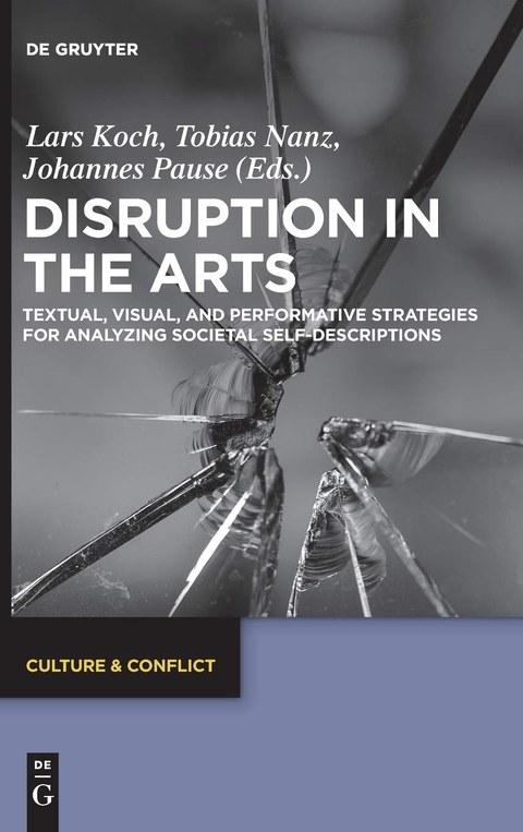 Buchcover Disruptions in the Arts, hellblau mit schwarzweißemFoto einer zerbrochenen Glasscheibe