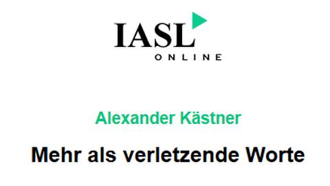 """Rezension Alexander Kästner: """"Mehr als verletzende Worte"""" bei IASLonline"""