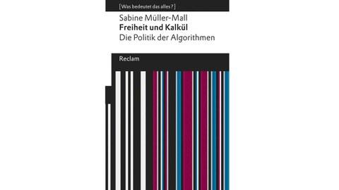 Buchcover von Sabine Müller-Mall: Freiheit und Kalkül. Die Politik der Algorithmen. Bunte, vertikale Streifen, mehrheitlich rötlich-lila