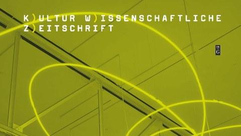 Titelblatt der Kulturwissenschaftlichen Zeitschrift, weiß mit einem grünen Strich und dem Titel in schwarzer Schrift