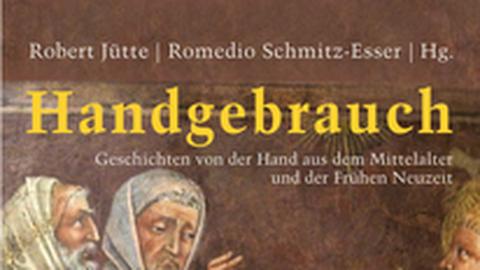 Sammelband Handgebrauch 2019, darin Artikel von Gerd Schwerhoff