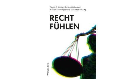 """Cover des Buches """"Recht Fühlen"""", zu sehen ist eine Waage"""