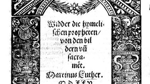 frühneuzeitlicher Druckschrift: Luther - Wider die himmlischen Propheten