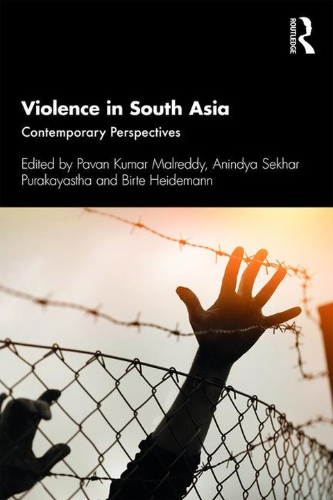 Violence in South Asia: Contemporary Perspectives