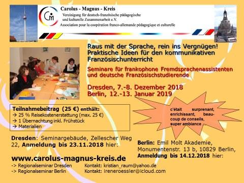 """Flyer zur Ankündigung des Regionalseminars des Carolus-Magnus-Kreises """"Raus mit der Sprache, rein ins Vergnügen! Praktische Ideen für den kommunikativen Französischunterricht"""" in Dresden am 7. und 8.12.18 und in Berlin am 12. und 13.01.19."""