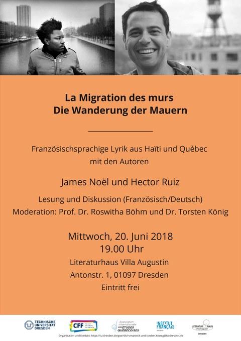 """Plakat zur Ankündigung der Lesung """"La migration des murs - Die Wanderung der Mauern. Französischsprachige Lyrik aus Haïti und Québec"""" mit den Autoren James Noël (Haïti) und Hector Ruiz (Québec)"""