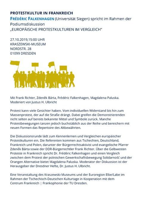 """Plakat zur Ankündigung von PROTESTKULTUR IN FRANKREICH. FRÉDÉRIC FALKENHAGEN (Universität Siegen) spricht im Rahmen der Podiumsdiskussion  """"EUROPÄISCHE PROTESTKULTUREN IM VERGLEICH"""" am 27. Oktober 2019,15:00 UHR im KRASZEWSKI-MUSEUM Dresden."""