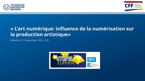 L'art numérique: influence de la numérisation sur la production artistique